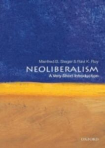 Ebook in inglese Neoliberalism: A Very Short Introduction Roy, Ravi K. , Steger, Manfred B.