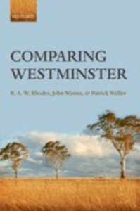 Ebook in inglese Comparing Westminster Rhodes, R. A.W. , Wanna, John , Weller, Patrick