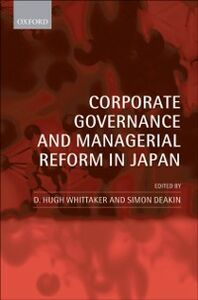 Ebook in inglese Corporate Governance and Managerial Reform in Japan -, -