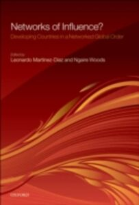 Ebook in inglese Networks of Influence?: Developing Countries in a Networked Global Order