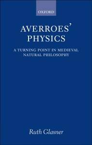 Ebook in inglese Averroes' Physics: A Turning Point in Medieval Natural Philosophy Glasner, Ruth