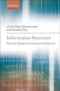 Ebook in inglese Information Structure: Theoretical, Typological, and Experimental Perspectives -, -