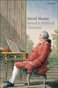 Ebook in inglese David Hume: Moral and Political Theorist Hardin, Russell
