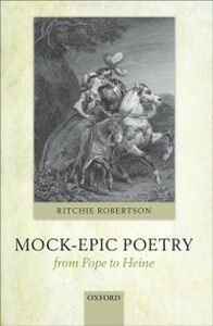 Ebook in inglese Mock-Epic Poetry from Pope to Heine Robertson, Ritchie