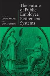 Future of Public Employee Retirement Systems