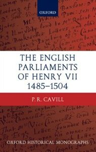 Foto Cover di English Parliaments of Henry VII 1485-1504, Ebook inglese di P.R. Cavill, edito da OUP Oxford