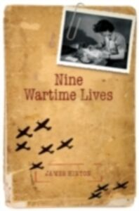 Ebook in inglese Nine Wartime Lives: Mass Observation and the Making of the Modern Self Hinton, James