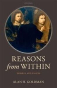 Foto Cover di Reasons from Within: Desires and Values, Ebook inglese di Alan H. Goldman, edito da OUP Oxford