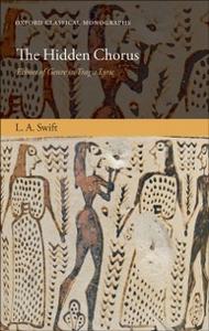 Ebook in inglese Hidden Chorus: Echoes of Genre in Tragic Lyric Swift, L. A.