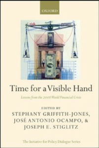 Ebook in inglese Time for a Visible Hand: Lessons from the 2008 World Financial Crisis -, -