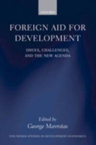 Ebook in inglese Foreign Aid for Development: Issues, Challenges, and the New Agenda