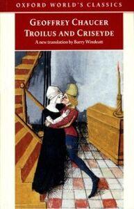 Foto Cover di Troilus and Criseyde : A New Translation, Ebook inglese di Sir Arthur Conan Doyle, edito da Oxford University Press, UK