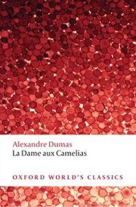 Ebook in inglese La Dame aux Camelias N.N, Alexandre Dumas (fils) ,  David Coward