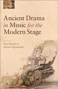 Ebook in inglese Ancient Drama in Music for the Modern Stage