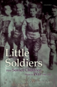 Ebook in inglese Little Soldiers: How Soviet Children Went to War, 1941-1945 Kucherenko, Olga