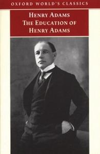 Ebook in inglese Education of Henry Adams Adams, Henry
