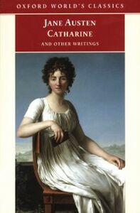 Ebook in inglese Catharine and Other Writings Austen, Jane