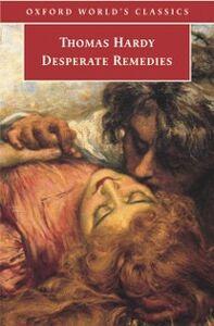 Foto Cover di Desperate Remedies, Ebook inglese di Thomas Hardy, edito da Oxford University Press, UK