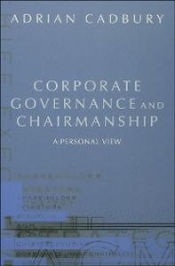 Ebook in inglese Corporate Governance and Chairmanship: A Personal View Cadbury, Adrian