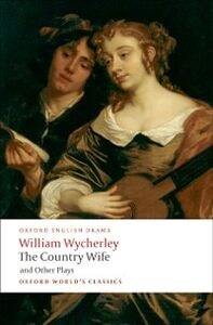 Foto Cover di Country Wife and Other Plays, Ebook inglese di William Wycherley, edito da OUP Oxford