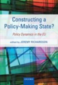Ebook in inglese Constructing a Policy-Making State?: Policy Dynamics in the EU -, -
