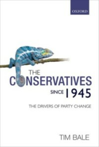 Ebook in inglese Conservatives since 1945: The Drivers of Party Change Bale, Tim