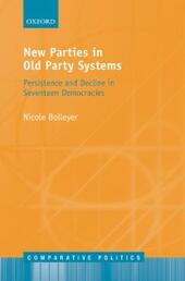 New Parties in Old Party Systems: Persistence and Decline in Seventeen Democracies
