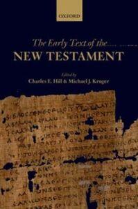 Foto Cover di Early Text of the New Testament, Ebook inglese di  edito da OUP Oxford