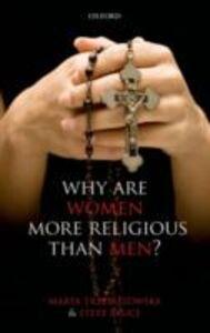 Ebook in inglese Why are Women more Religious than Men? Bruce, Steve , Trzebiatowska, Marta