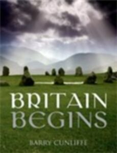 Foto Cover di Britain Begins, Ebook inglese di  edito da OUP Oxford