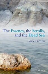 Essenes, the Scrolls, and the Dead Sea