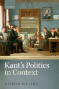 Ebook in inglese Kant's Politics in Context Maliks, Reidar