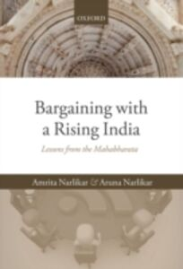 Ebook in inglese Bargaining with a Rising India: Lessons from the Mahabharata Narlikar, Amrita , Narlikar, Aruna