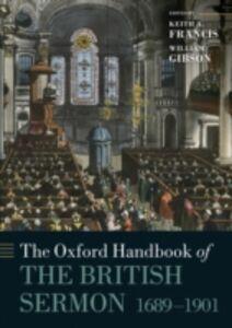 Foto Cover di Oxford Handbook of the British Sermon 1689-1901, Ebook inglese di  edito da OUP Oxford