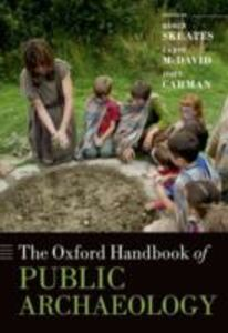 Ebook in inglese Oxford Handbook of Public Archaeology -, -