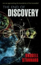 End of Discovery:Are we approaching the boundaries of the knowable?