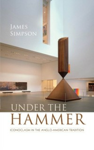 Ebook in inglese Under the Hammer: Iconoclasm in the Anglo-American Tradition Simpson, James