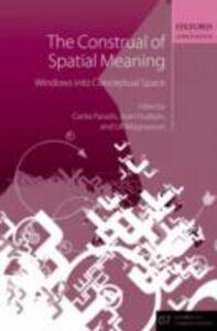 Foto Cover di Construal of Spatial Meaning: Windows into Conceptual Space, Ebook inglese di  edito da OUP Oxford