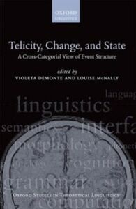 Ebook in inglese Telicity, Change, and State: A Cross-Categorial View of Event Structure -, -