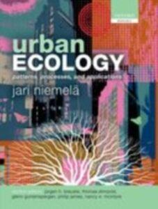 Foto Cover di Urban Ecology: Patterns, Processes, and Applications, Ebook inglese di  edito da OUP Oxford