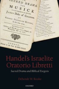Ebook in inglese Handel's Israelite Oratorio Libretti: Sacred Drama and Biblical Exegesis Rooke, Deborah W.