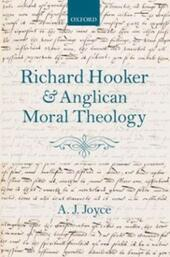 Richard Hooker and Anglican Moral Theology