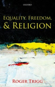 Ebook in inglese Equality, Freedom, and Religion Trigg, Roger