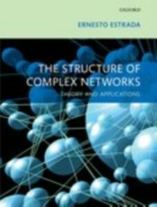 Ebook in inglese Structure of Complex Networks: Theory and Applications Estrada, Ernesto