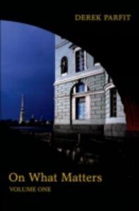 Ebook in inglese On What Matters: Volume One Parfit, Derek