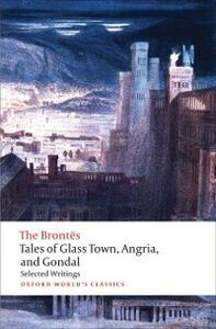Foto Cover di Tales of Glass Town, Angria, and Gondal: Selected Early Writings, Ebook inglese di  edito da OUP Oxford