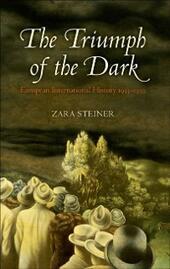 Triumph of the Dark: European International History 1933-1939