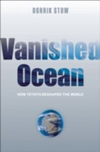 Foto Cover di Vanished Ocean, Ebook inglese di Dorrik Stow, edito da OUP Oxford