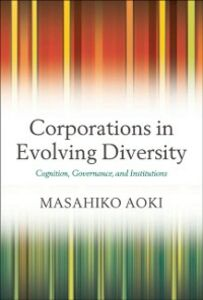 Ebook in inglese Corporations in Evolving Diversity: Cognition, Governance, and Institutions Aoki, Masahiko
