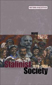 Foto Cover di Stalinist Society: 1928-1953, Ebook inglese di Mark Edele, edito da OUP Oxford